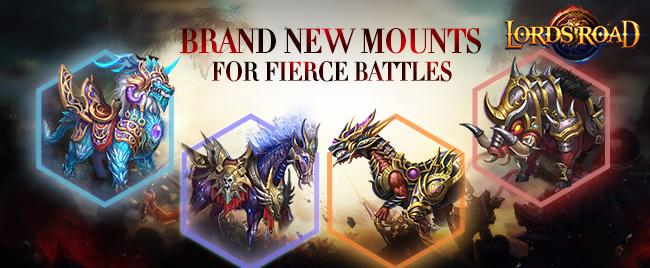 Brand new mounts for fierce battles!
